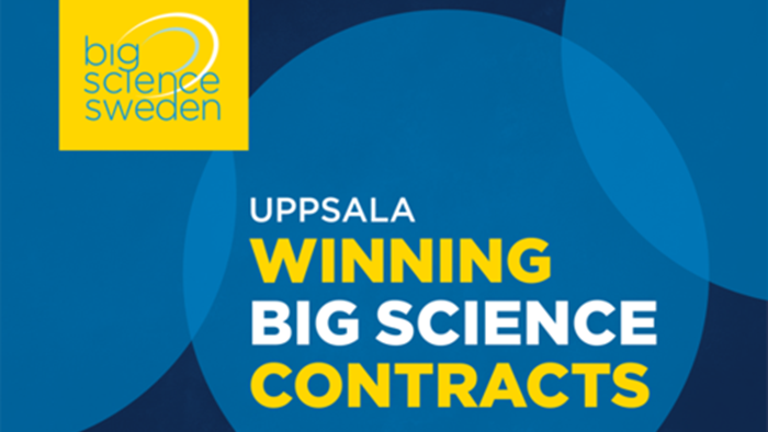 UPPSALA Big Science Academy: Winning Big Science Contracts
