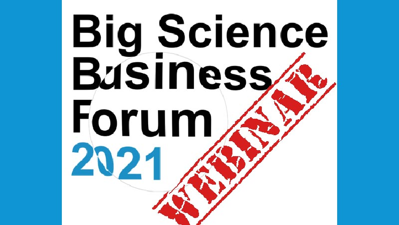 Big Science Business Forum: Second Webinar