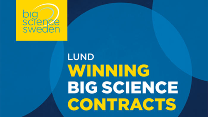 Big Science Academy: Winning Big Science Contracts LUND