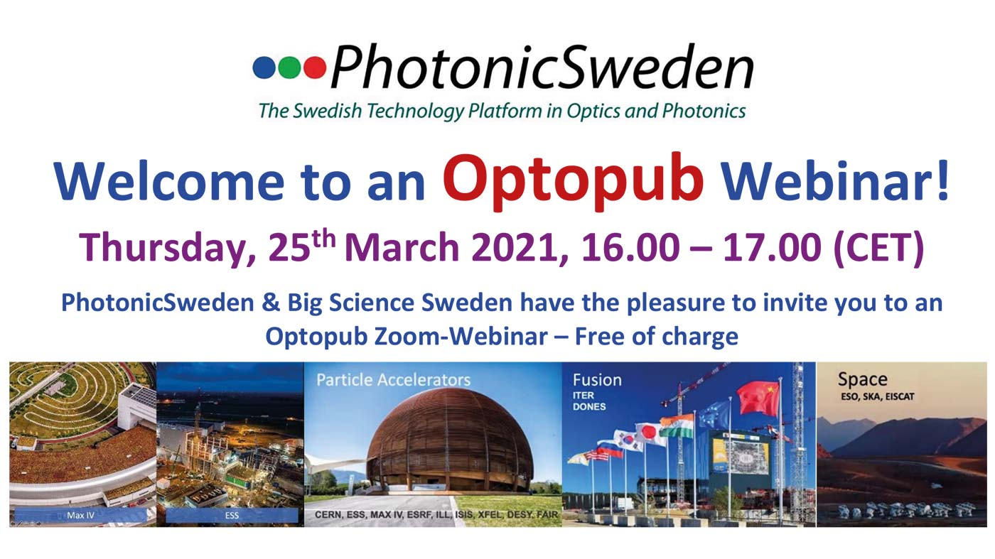 PhotonicSweden and Big Science Sweden invites you to an Optopub